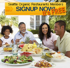 Free Membership To Seattle Organic Restaurant Community and Newsletter